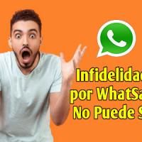 Señales de Infidelidad por Whatsapp